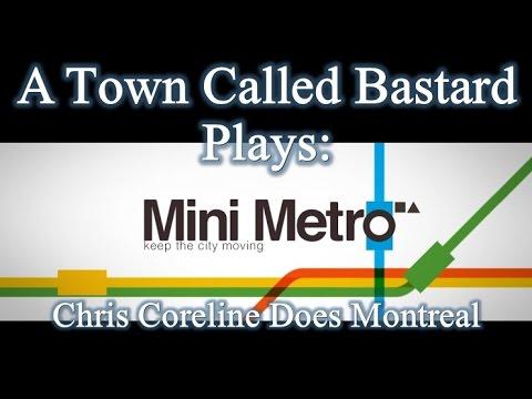 Mini Metro - Chris Coreline Does Montreal  