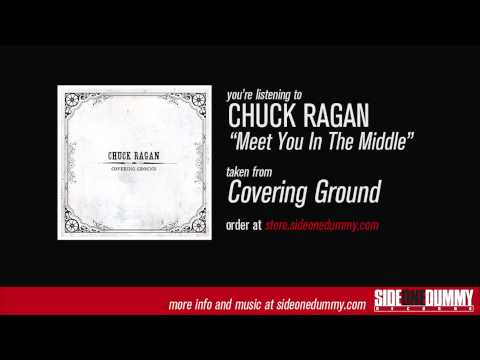 Chuck Ragan - Meet You In The Middle