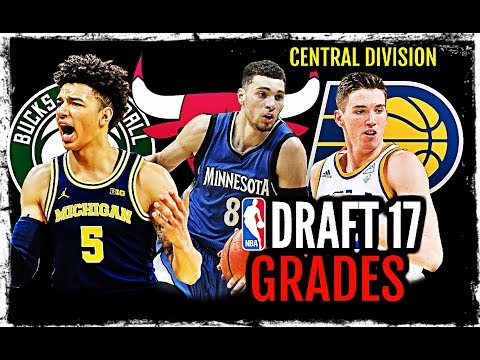 2017 NBA Draft Grades: Central Division: Zach LaVine * T.J. Leaf * Luke Kennard