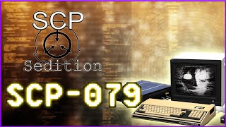 SCP : Sedition - SCP-079