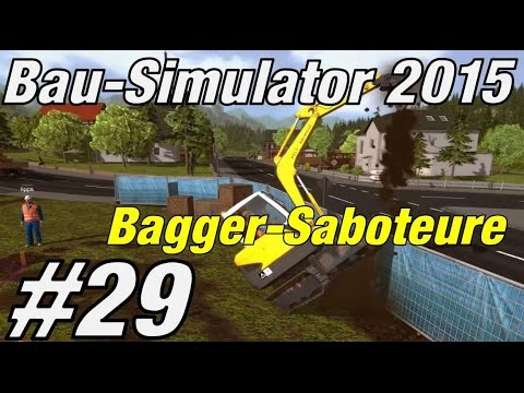 bagger saboteure bau simulator 2015 29 let 39 s play bau. Black Bedroom Furniture Sets. Home Design Ideas