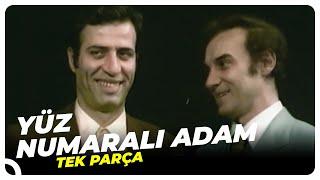 Yüz Numaralı Adam  Kemal Sunal Eski Türk Filmi Tek Parça (Restorasyonlu)