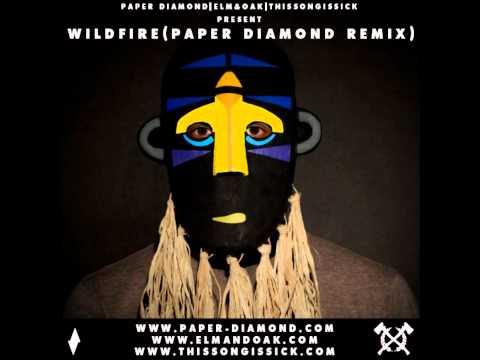 Wildfire feat. Little Dragon (Paper Diamond Remix) - SBTRKT