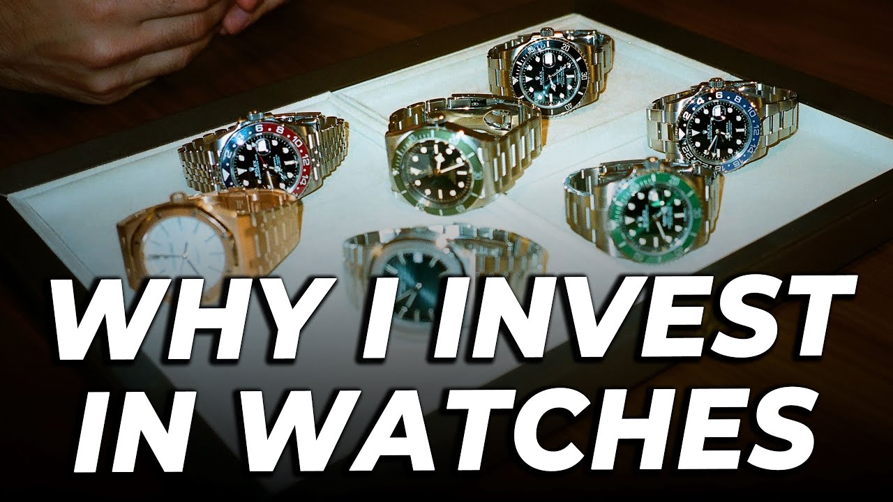 Why Watches Are Good Investments!