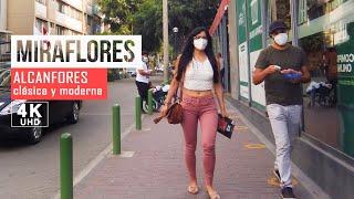 Caminata por Alcanfores Miraflores Lima Peru 2021, MIRAFLORES EN 4K