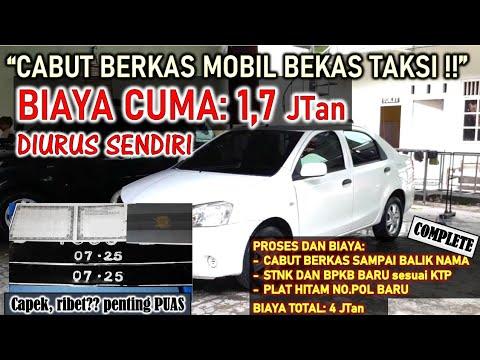 Proses dan Biaya CABUT BERKAS Mobil Bekas Taksi - BALIK ...