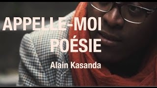 Appelle-Moi Poésie | Alain Kasanda - L