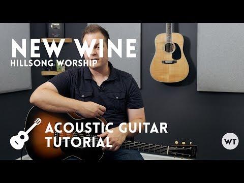 New Wine - Hillsong Worship - Tutorial (acoustic Guitar)