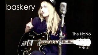 BASKERY - THE NONO