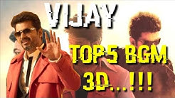 VIJAY || TALAPATHY TOP 5 mass BGM's || spectrum 3D full version