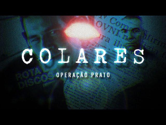 Colares Part 2: Operação Prato