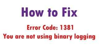 How to Fix you are not using binary logging Error in MySQL(Watch this video to fix the Error Code: 1381. You are not using binary logging occured in the MySQL Server command prompt or Workbench while working with ..., 2015-03-15T11:31:58.000Z)