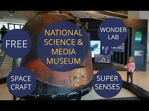 Bradford National Science and Media Museum - FREE family day out 2017