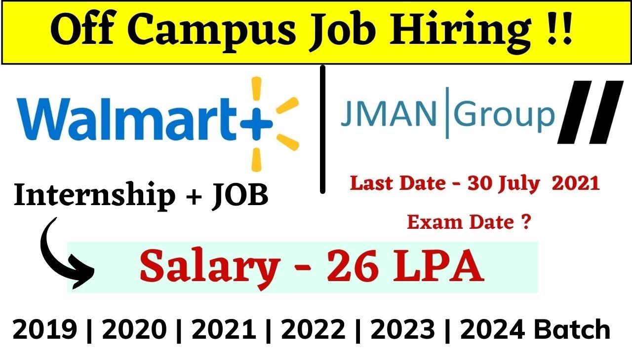 Walmart | Jman Off Campus Drive 2019 | 2020 | 2021|2022 | 2023 Batch - off campus internship and Job