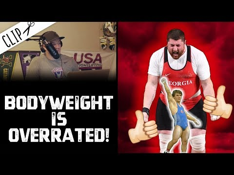 Bodyweight is Overrated!