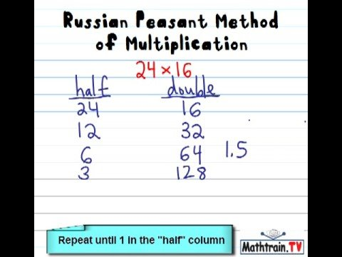 Russian Peasant Method of Multiplication - YouTube