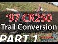 1997 Honda CR250 Project Bike Part 1 -