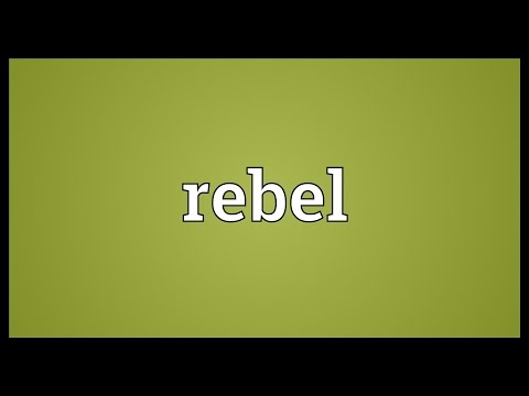 Rebel Meaning