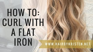 How To: Flat Iron Curls