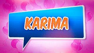 Joyeux anniversaire Karima