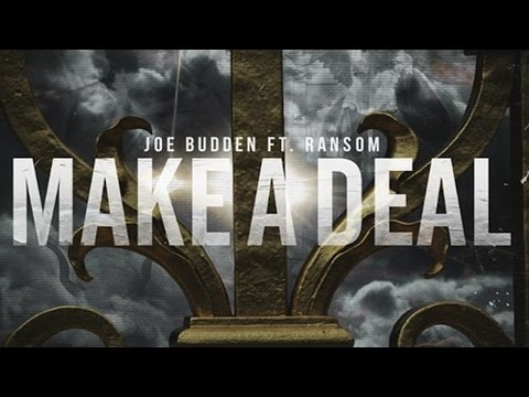 Joe Budden - Make A Deal ft. Ransom