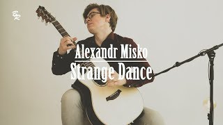 Alexandr Misko Strange Dance