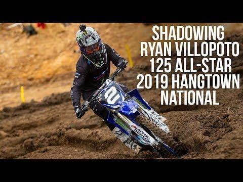 Shadowing Ryan Villopoto - 125 All-Stars at the 2019 Hangtown National
