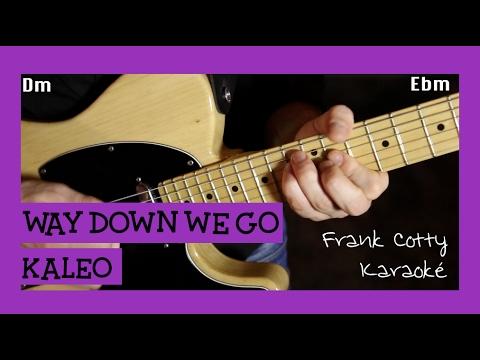 Kaleo - Way down we go (instru) karaoke paroles et accords