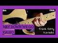 Kaleo Way Down We Go караоке