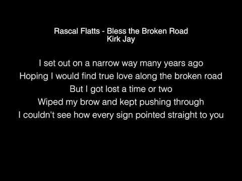 Kirk Jay - Bless the Broken Road Lyrics (Rascal Flatts) The Voice