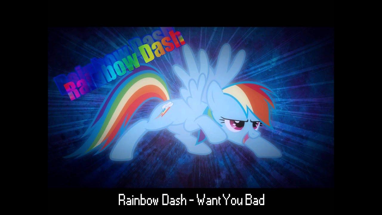 Rainbow Dash - Want You Bad - YouTube