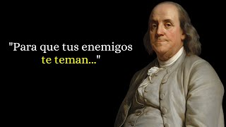 45 Bonitas Frases de Benjamin Franklin (Narradas)