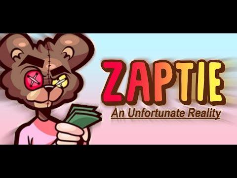 Zaptie - An Unfortunate Reality