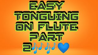 easy tonguing technique # Lesson 6...tongue work,Basic tonguing on flute,bashite articulation,