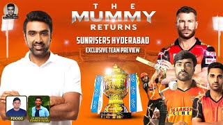 Sunrisers Hyderabad: EXCLUSIVE TEAM PREVIEW | The Mummy Returns: Homecoming | #IPL2021 | R Ashwin