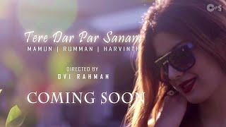 Tere Dar Par Sanam (BE MY LOVE) Song Teaser | Mamum, Rumman & Harvinth | Phir Teri Kahani Yaad Aayee