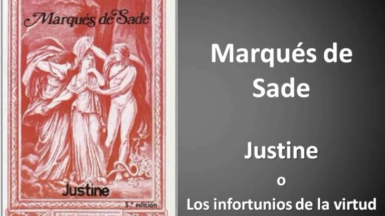 Sobre el gran Marqués de Sade, su vida y sus escándalos.