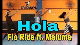 Hola - Flo Rida ft. Maluma / zumba / Coreografía Sandunga