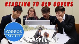 [Koreos Variety] S2 EP8 - 400k subs special: Reacting to Old Covers