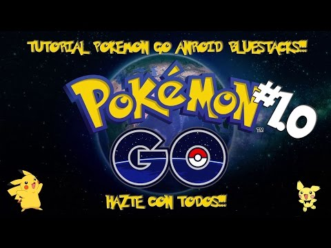 Tutorial Pokemon GO Android para PC Bluestacks #1.0