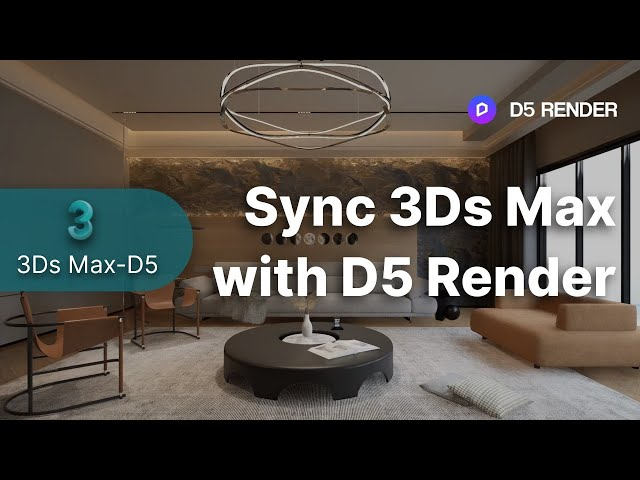 Quick Start for D5 Converter-3Ds Max|Sync 3Ds Max with D5 Render| Workflow Plugins