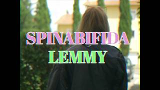 SPINABIFIDA - LEMMY  // Video Clip...