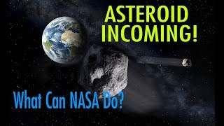 Asteroid Impact: What NASA Plans To Do If A Killer Asteroid Will Hit Earth