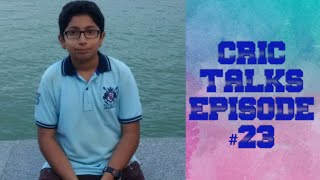 CRIC TALKS #23 | IPL Special | Birthday Wishes | WCL Div. 2 |