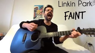 Faint - Linkin Park [Acoustic Cover by Joel Goguen]