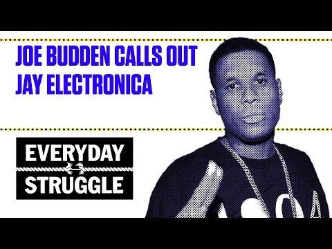 Joe Budden Calls Out Jay Electronica   Everyday Struggle
