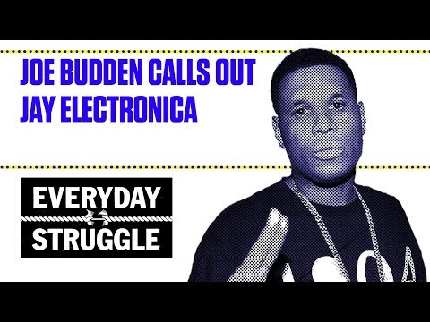 Joe Budden Calls Out Jay Electronica | Everyday Struggle