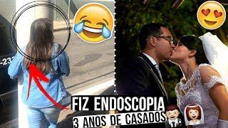 FIZ ENDOSCOPIA E SAI ABRAÇANDO OS POSTES, 3 ANOS DE CASADOS ♥ - Bruna Paula