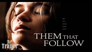 Them That Follow - HD Thriller Trailer - 2019 - ENGLISH]