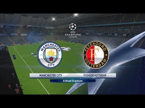 UEFA Champions League 2017\2018    Manchester city   VS Feyenoord  Rotterdam